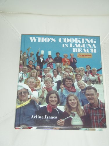 Who's cooking in Laguna Beach by Arline Isaacs