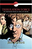 Tribulation Force Graphic Novel (Book 2, Volume 1)