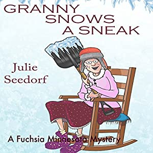 Granny Snows a Sneak Audiobook