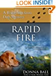 Rapid Fire (Raine Stockton Dog Mystery)