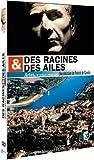 Des racines et des ailes : spécial Arles