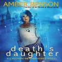 Death's Daughter (       UNABRIDGED) by Amber Benson Narrated by Amber Benson