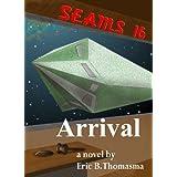 SEAMS16: Arrival ~ Eric B. Thomasma