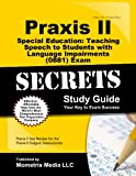 Praxis II Special Education: Teaching Speech to Students with Language Impairments (0881)