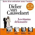 Les témoins de la mariée | Livre audio Auteur(s) : Didier Van Cauwelaert Narrateur(s) : Didier Van Cauwelaert, Sophie Loubière, Stéphane Ronchewski, Pierre Tissot