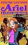 Ariel à l'école des espions, tome 1: Mathématique et bombes