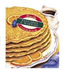 Totally Pancakes and Waffles Cookbook...