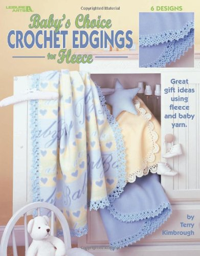 Baby'S Choice Crochet Edgings For Fleece (Leisure Arts #3485) front-1017003
