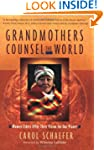 Grandmothers Counsel the World: Women...