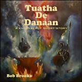 img - for Tuatha De Danaan, A Knockreedy Short-Story book / textbook / text book