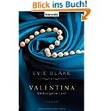 Valentina 2 - Verborgene Lust: Roman