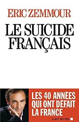 Le Suicide français de Eric Zemmour