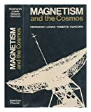 img - for Magnetism and the cosmos; N.A.T.O. Advanced Study Institute on Planetary and Stellar Magnetism, in the Departments of Physics and Mathematics, University of Newcastle upon Tyne, 1965. book / textbook / text book