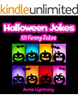 Jokes for Kids: 101 Halloween Jokes (Funny Halloween Jokes for Kids): Funny Halloween Jokes for Kids (Funny Jokes for Kids)