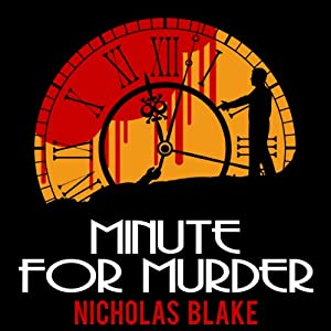 Minute for Murder: Nigel Strangeways, Book 8 | [Nicholas Blake]