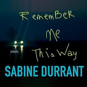 Remember Me This Way Audiobook