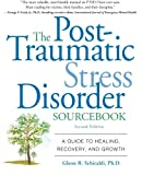 img - for The Post-Traumatic Stress Disorder Sourcebook: A Guide to Healing, Recovery, and Growth book / textbook / text book