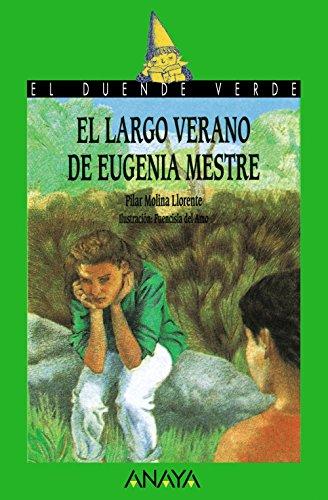 El largo verano de Eugenia Mestre (Literatura Infantil (6-11 Años) - El Duende Verde)