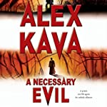 A Necessary Evil: A Maggie O'Dell Novel #5 (       ABRIDGED) by Alex Kava Narrated by Lorelei King