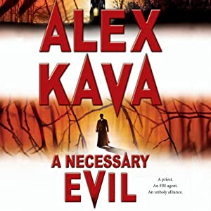 A Necessary Evil: A Maggie O'Dell Novel #5 | [Alex Kava]