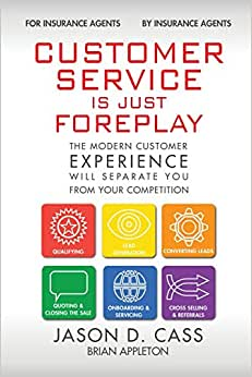 Customer Service Is Just Foreplay: The Modern Customer Experience Will Separate You From The Competition