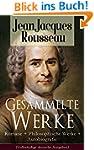 Gesammelte Werke: Romane + Philosophi...