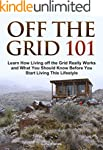 Off the Grid 101: Learn How Living of...