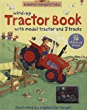 img - for Farmyard Tales Wind-up Tractor Book by Stephen Cartwright (Illustrator) (28-Sep-2007) Hardcover book / textbook / text book