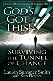 img - for God's Got This: Surviving the Tunnel of Change book / textbook / text book