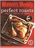 Perfect Roasts: Triple-Tested, Home-Cooked Classics for Special Family Meals (The Australian Women's Weekly: New Essentials)
