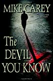 The Devil You Know (0446580309) by Carey, Mike