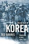 Deadlock in Korea: Canadians at War,...