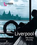 Janet Dugdale Liverpool The Story of a City