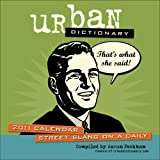Urban Dictionary: 2011 Day-to-Day Calendar