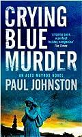 Crying Blue Murder (MIRA)