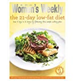 [ The 21-Day Low-Fat Diet Triple-Tested Recipes for the Best Weight-Loss Plan for a Healthier, Slimmer and More Gorgeous Body ] [ THE 21-DAY LOW-FAT DIET TRIPLE-TESTED RECIPES FOR THE BEST WEIGHT-LOSS PLAN FOR A HEALTHIER, SLIMMER AND MORE GORGEOUS BODY ] BY The Australian Women's Weekly ( AUTHOR ) Jan-01-2013 Paperback