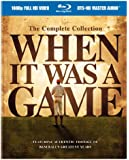 When it Was a Game: The Complete Collection [Blu-ray]