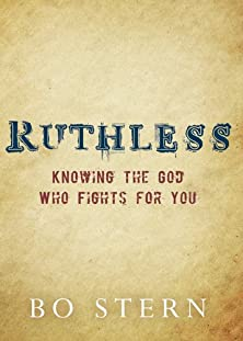 Ruthless, Knowing the God Who Fights for You