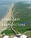 img - for Landscape Architecture in Canada book / textbook / text book