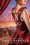 Sing: A Novel of Colorado (Homeward Trilogy Book 2)