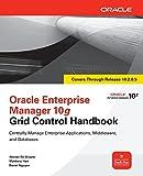 Oracle Enterprise Manager 10g Grid Control Handbook (Oracle Press)