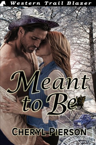 Book: Meant to Be by Cheryl Pierson