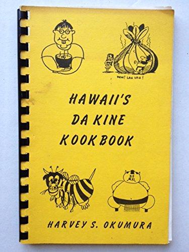 Hawaii's da kine kookbook by Harvey S Okumura