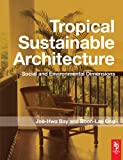 img - for Tropical Sustainable Architecture book / textbook / text book