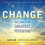 Change: Realizing Your Greatest Potential | Ilchi Lee