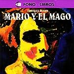 Mario y el Mago [Mario and the Magician] | Thomas Mann