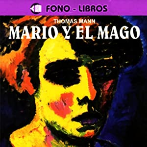 Mario y el Mago [Mario and the Magician] Audiobook
