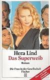 Hera Lind : Das Superweib