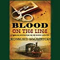 Blood on the Line Audiobook by Edward Marston Narrated by Cornelius Garrett