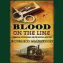 Blood on the Line (       UNABRIDGED) by Edward Marston Narrated by Cornelius Garrett